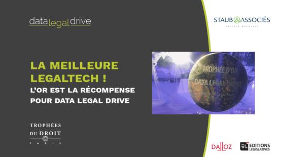L'Or pour Data Legal Drive aux Trophées du Droit