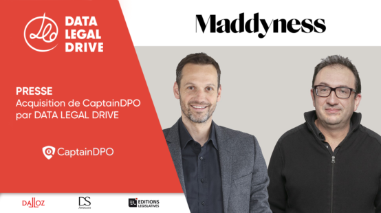 Maddyness data legal drive rachète CaptainDPO