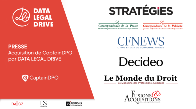 DATA LEGAL DRIVE acquiert CaptainDPO - dans la presse