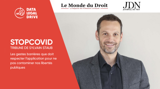 SYLVAIN STAUB interviewé par Le Monde du Droit et JDnet au sujet de l'application STOPCOVID